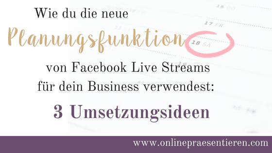 Plane deinen Facebook Live Stream