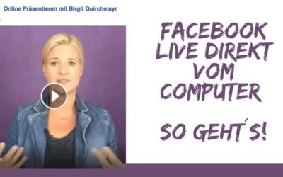 Facebook Live Video direkt vom Computer – So geht´s!