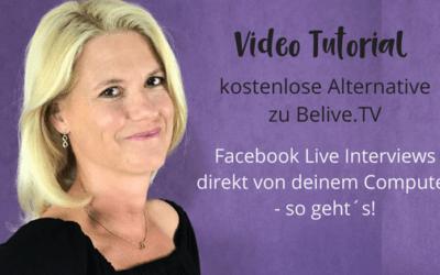Facebook Live Interview – gratis Alternative zu BeLive.TV