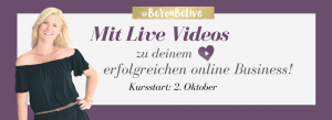 Mit Live Videos zu deinem erfolgreichen online Business!