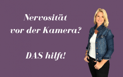 Nervosität vor der Kamera – das hilft!