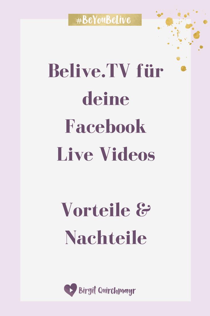 Belive.tv für deine Facebook Live Videos Vorteile und Nachteile