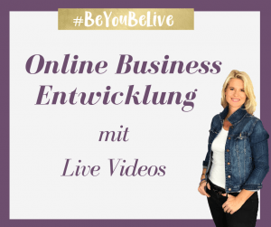 Online Business Entwicklung mit Live Videos