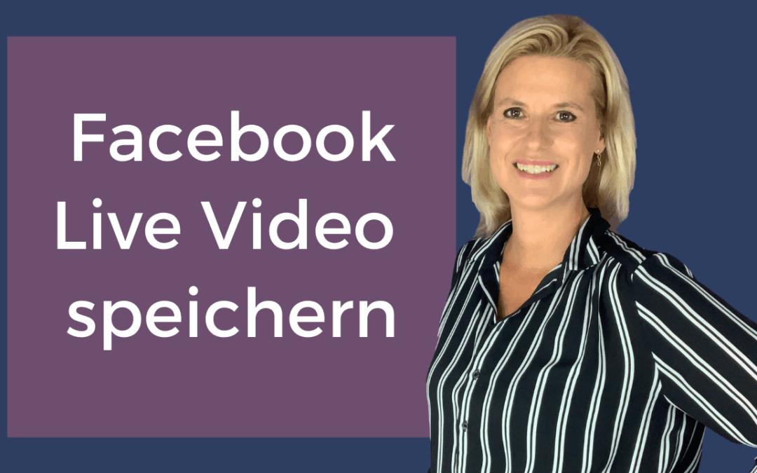 Facebook live Video speichern