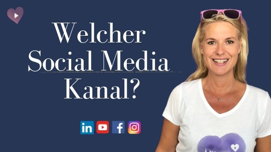Welcher Social Media Kanal?