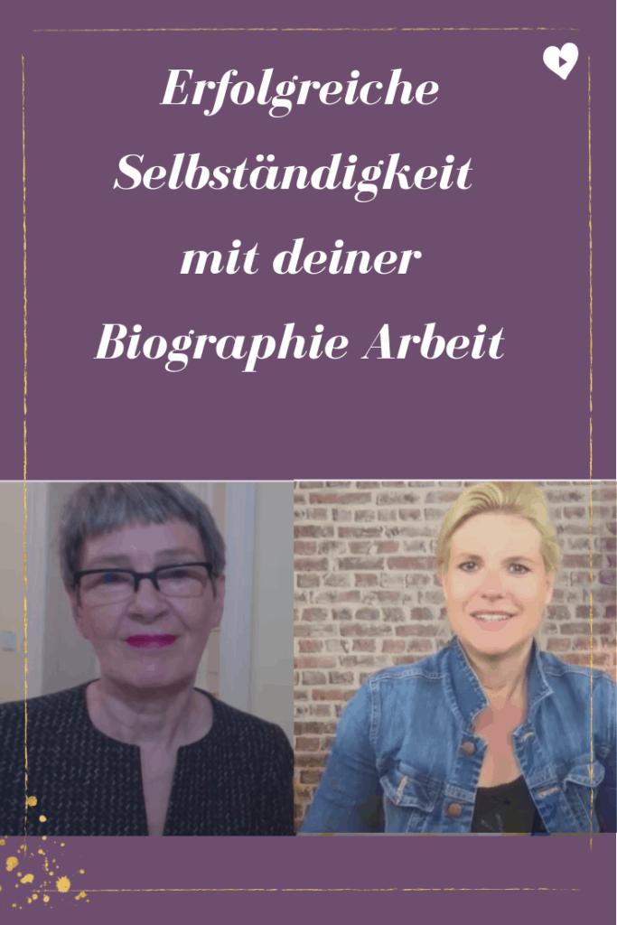 Erfolgreiche Selbständigkeit mit Biographiearbeit mit Birgit Quirchmayr und Ingrid Meyer-Legrand