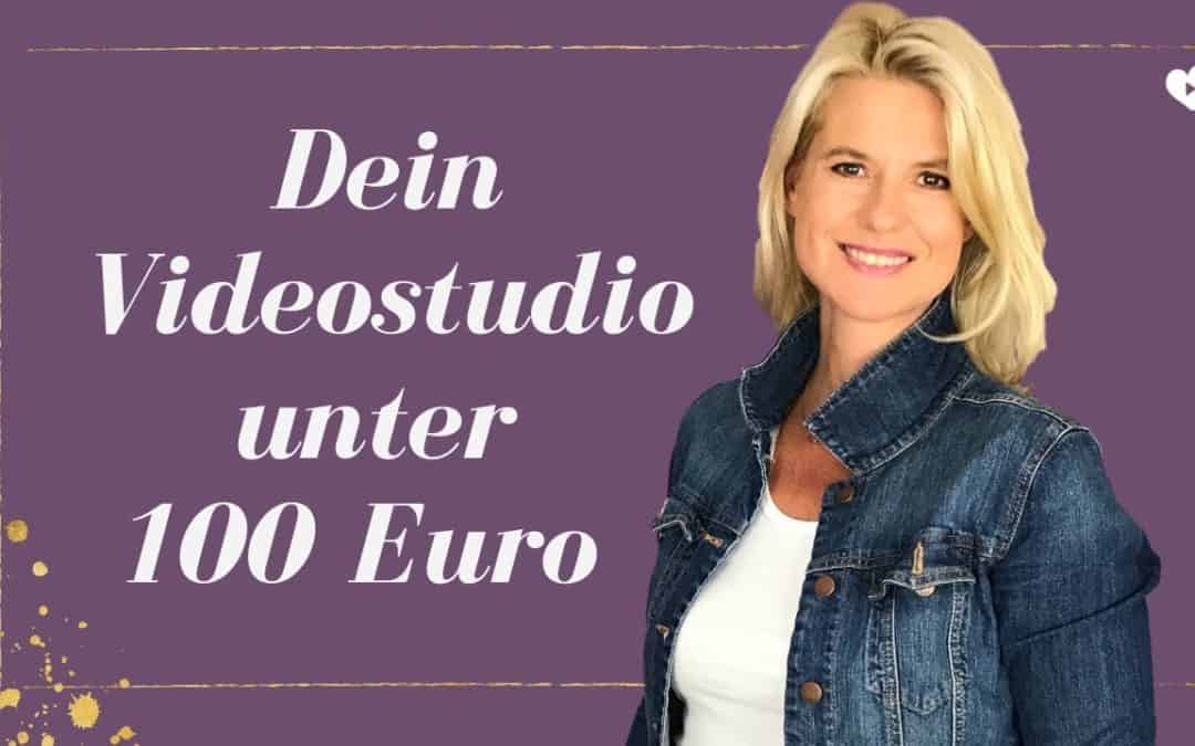Dein Videostudio einrichten für unter 100 Euro