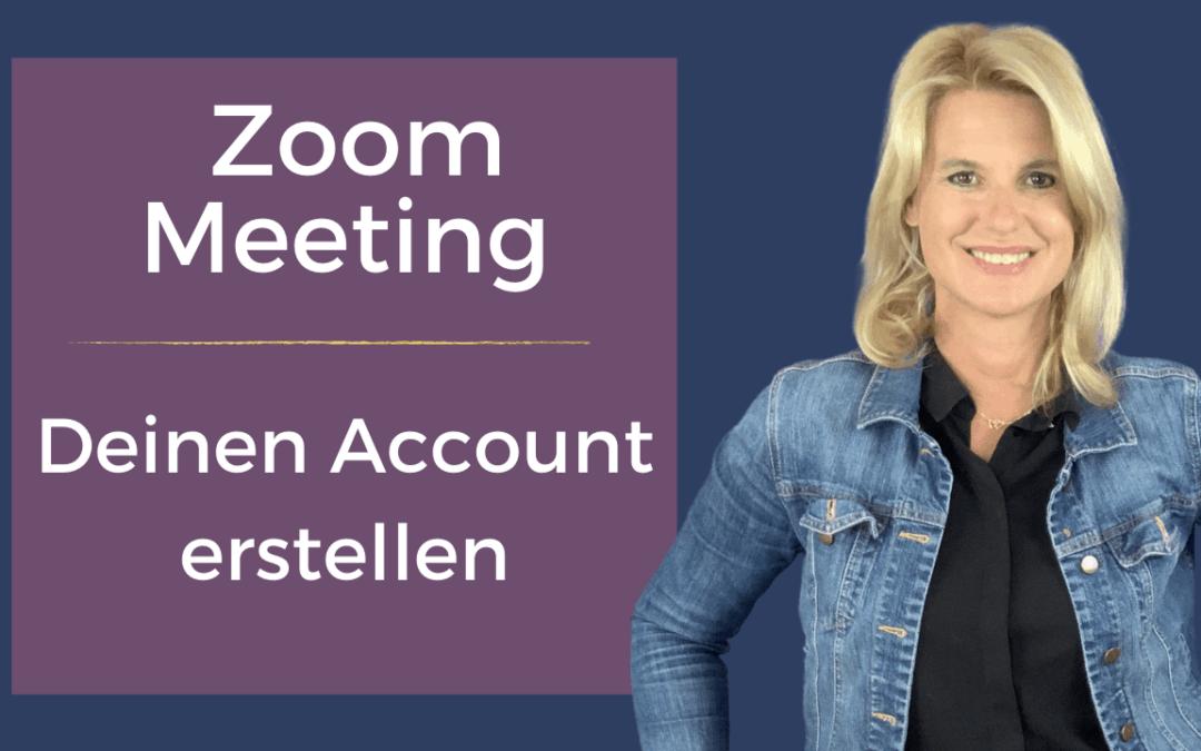 Zoom Meeting Account erstellen