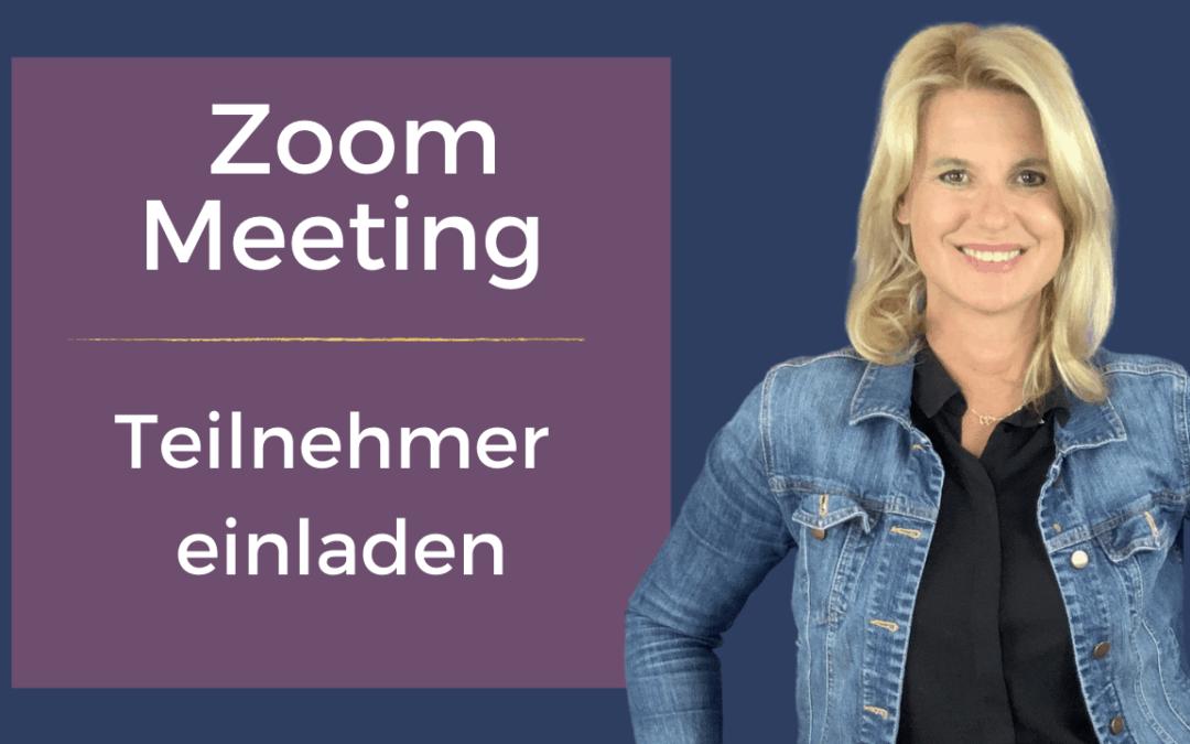 Zoom Meeting: Deine Teilnehmer einladen