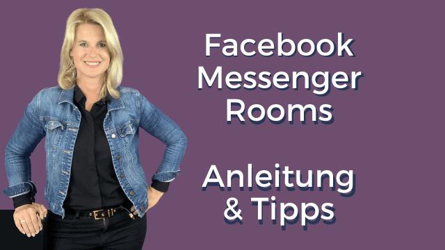 Facebook Messenger Rooms – Anleitung & Tipps
