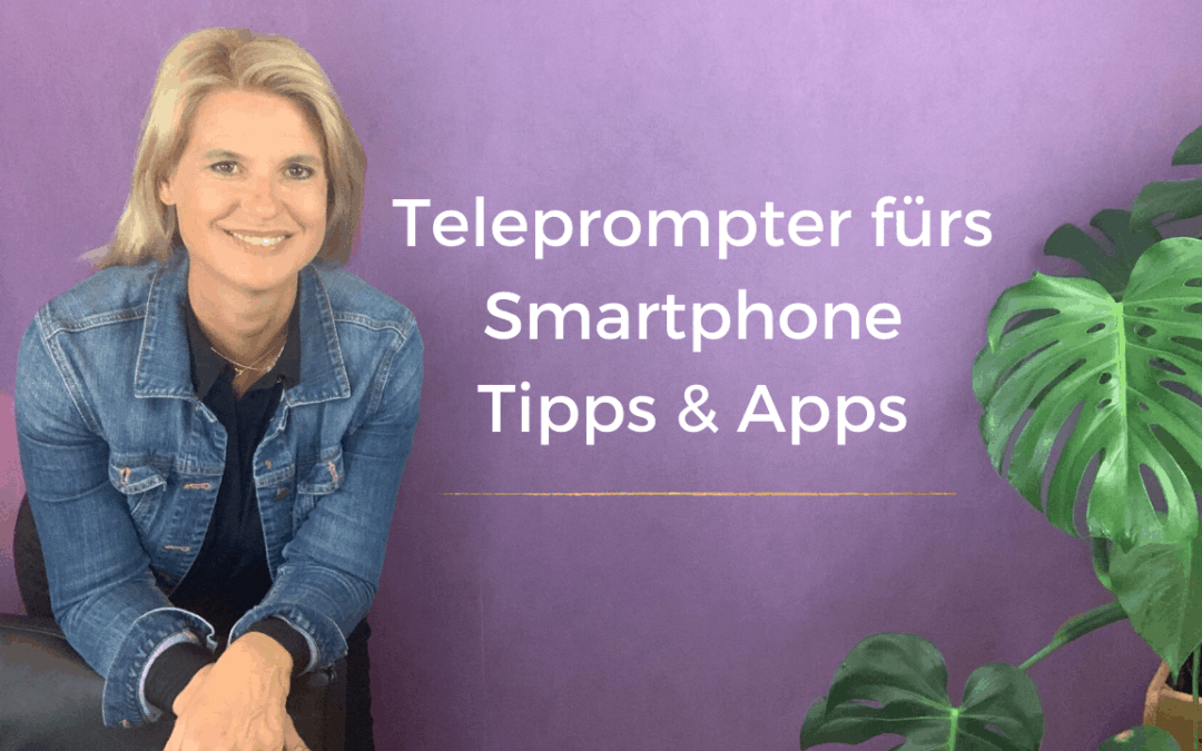 Teleprompter Apps und Tipps