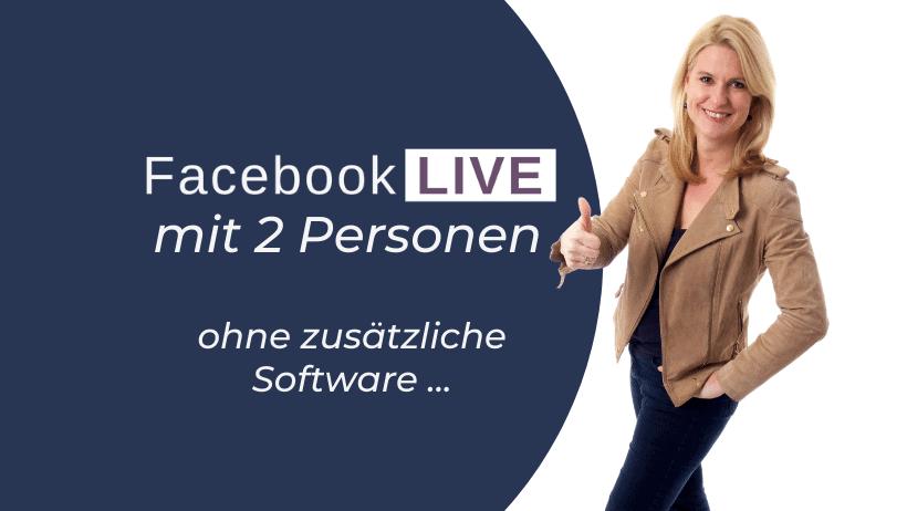 Facebook Live mit 2 Personen (ohne Zoom)!